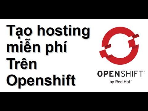 Openshift - hosting miễn phí tuyệt vời nhất cho hackers (you)