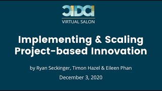 CIDCI Salon: Implementing and Scaling Project-based Innovation