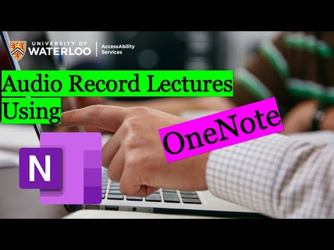 Audio Recording Lectures Using OneNote