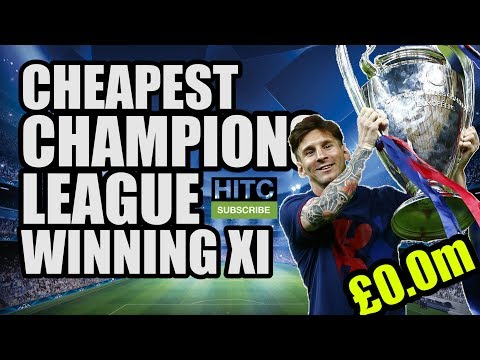 Cheapest Champions League Winning XI