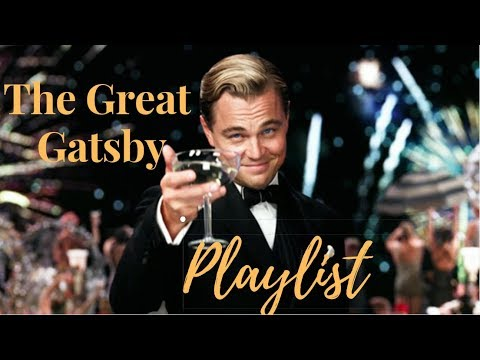 The Great Gatsby Soundtrack Mix