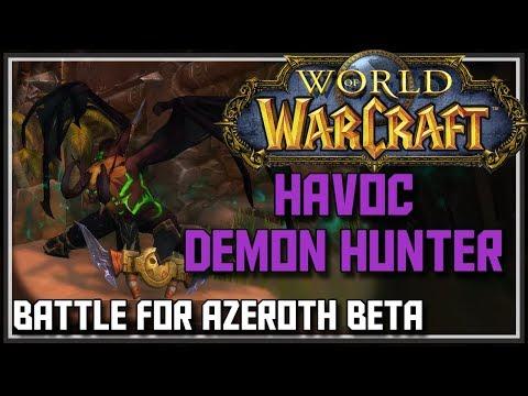 World of Warcraft Battle for Azeroth Beta - Havoc Demon Hunter Changes - BFA Havoc Demon Hunter