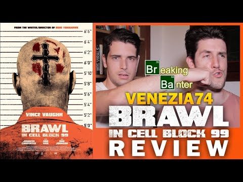 Brawl In Cell Block 99 Review (VIFF 2017)