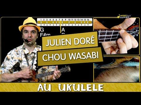 Apprendre Chou Wasabi de Julien Doré - Tuto Ukulélé