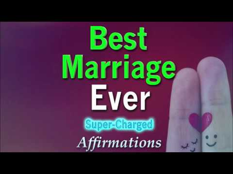 Best Marriage Ever - Fall deeper in love with your husband or wife - Affirmations