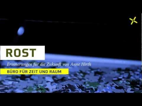 Wuppertaler Bühnen: ROST (Trailer), Erinnerungen für die Zukunft