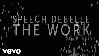 Speech Debelle - The Work