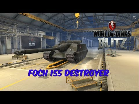 Foch 155 Destroyer - World of Tanks Blitz