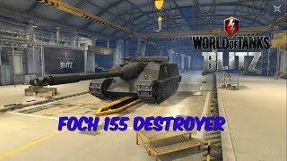 Foch 155 Destroyer - World of Tanks Blitz
