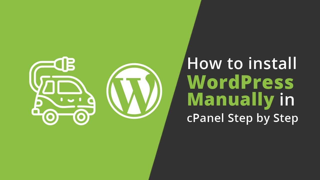 How to Install WordPress in cPanel Manually 2019 WordPress T