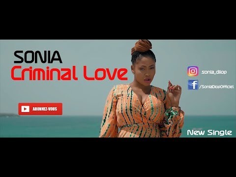 Sonia – Criminal Love (Clip officiel)