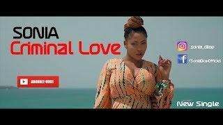 Sonia – Criminal Love (Clip officiel)