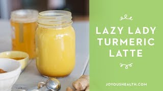Lazy Lady Turmeric Latte