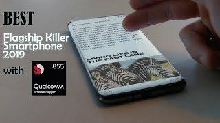 Best Flagship Killer Smartphone 2019 with Qualcomm Snapdragon 855