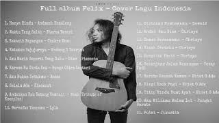 Download lagu Felix Cover - Full Album Lagu Indonesia Terbaik