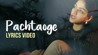 PACHTAOGE Lyrics Video FEMALE VERSION Prabhjee Kaur | Bada Pachtaoge Lyrics | Jani B Praak | Arijit