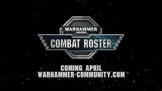 Warhammer 40,000 Combat Roster.