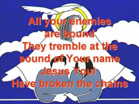 You Have Broken The Chains