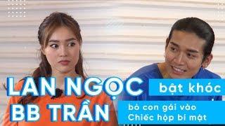 KINGLIVExKENH14 | Running Man: Lan Ngọc bật khóc, BB Trần muốn bỏ con gái vào Chiếc hộp bí mật?