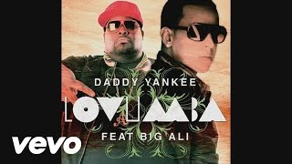 Daddy Yankee - Lovumba (Remix) ft. Big Ali
