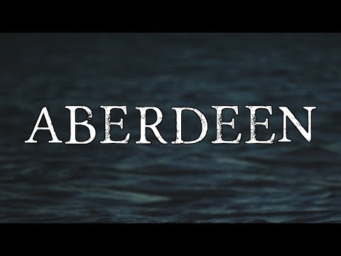 """""""Aberdeen"""""""