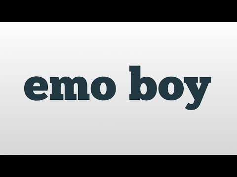 emo boy meaning and pronunciation