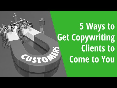 5 Ways to Get Copywriting Clients to Come to You: INSIDE AWAI