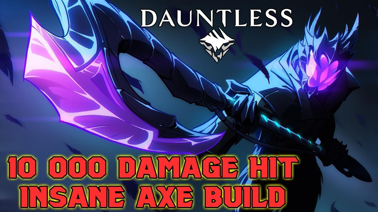 INSANE DAMAGE AXE Build - Dauntless Patch 0 8 0