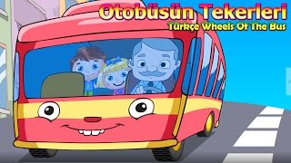 Otobüsün Tekerleri Yuvarlak (Türkçe Wheels On The Bus) Çocuk Şarkısı | Çocuk Şarkıları