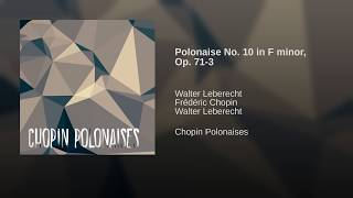 Polonaise No. 10 in F minor, Op. 71-3