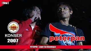PETERPAN - Langit Tak Mendengar (LIVE KONSER KEDIRI 2007)