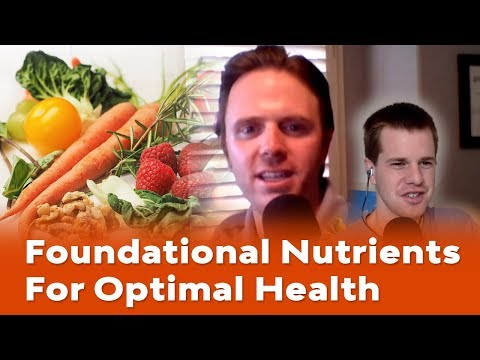 Foundational Nutrients for Optimal Health - Dr. Justin Live Podcast #155