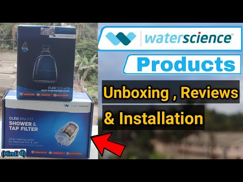 WaterScience CLEO SFU-717 & CLEO SFM-419 Shower And Filter | Unboxing | Reviews | Installation