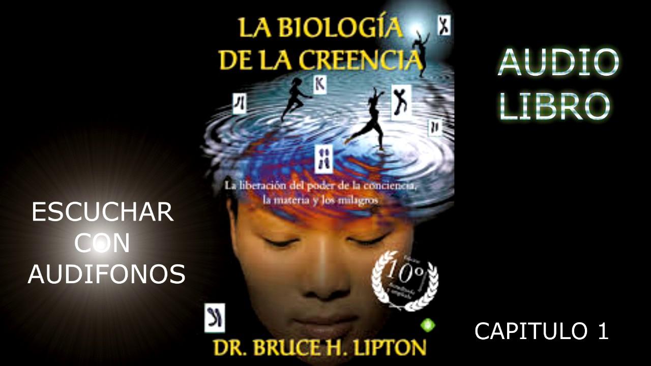 La Biología De La Creencia (Spanish Edition)