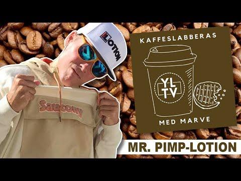 Mr. Pimp-Lotion | Kaffeslabberas med Marve - 028 [PODCAST]: YLTV