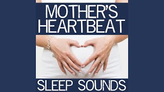 Heartbeat in Mother's Arms