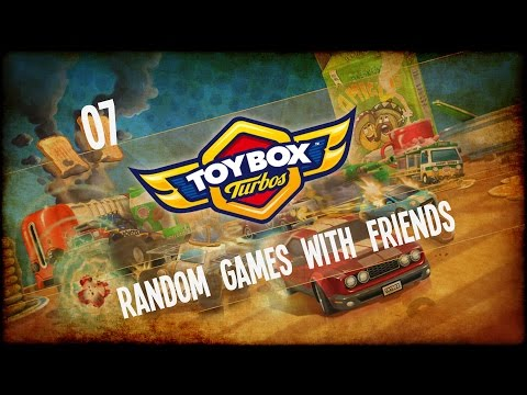 Random Games with Friends - Toybox Turbos - Ep.07 - Bullying!  