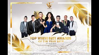 MỸ PHẨM TOP WHITE | TRAO CÁC GIẢI THƯỞNG TẠI TOP WHITE BEST AWARDS OF THE YEAR 2019