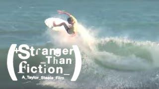 Stranger Than Fiction - Taj Burrow - Full Part [HD]