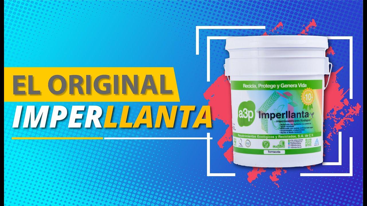 a3p Imperllanta Impermeabilizante Ecológico