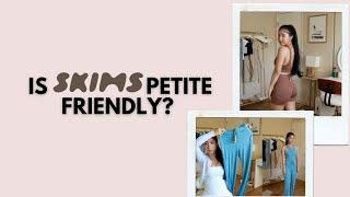 Is SKIMS petite friendly?!