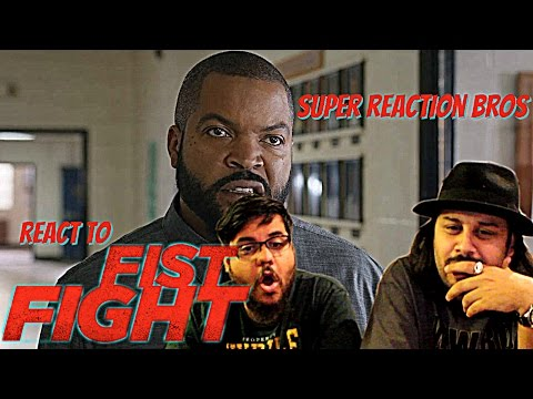 SUPER REACTION BROS REACT & REVIEW Fist Fight Official Trailer!!!!