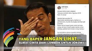 Download lagu Surat Dari Lombok Untuk Presiden Jokowi Bikin EMOSI Bercampur NANGIS