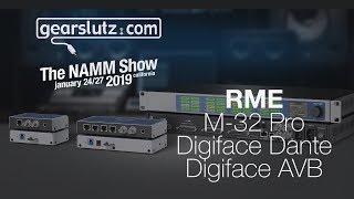 RME M-32, Digiface Dante & AVB - Gearslutz @ NAMM 2019
