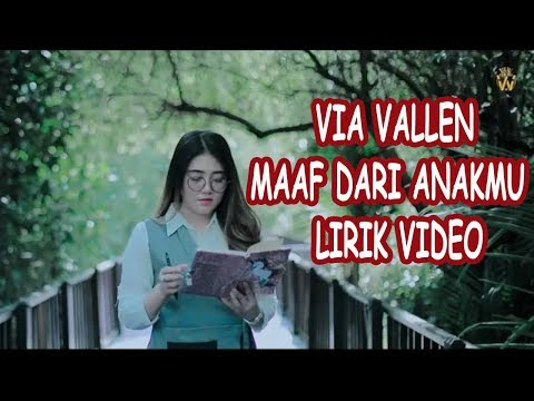 VIA VALLEN - MAAF DARI ANAKMU (LIRIK)