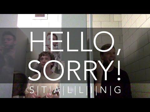 Stalling: Hello, Sorry! (Justin Bieber/Adele)