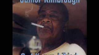 Junior Kimbrough - You