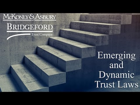 Emerging and Dynamic Trust Laws