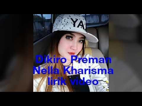 Dikiro Preman _ Nella Kharisma _ lirik video