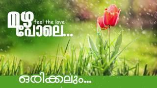 Orikkalum.. | New Malayalam Album Song | Mazha Pole [ 2015 ]